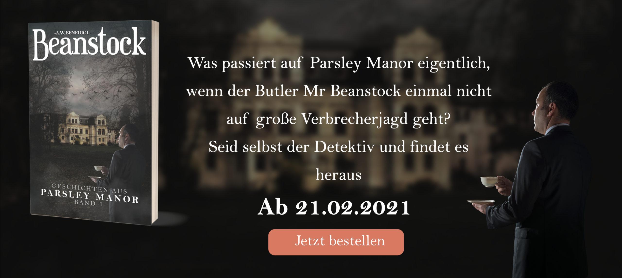 Beanstock - Geschichten aus Parsley Manor Band 1