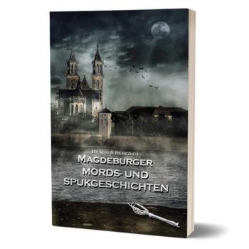 Magdeburger Mords und Spukgeschichten