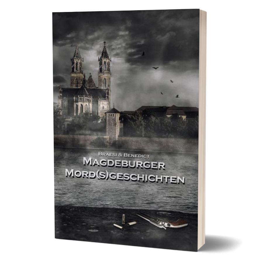 Magdeburger Mordsgeschichten Band 1